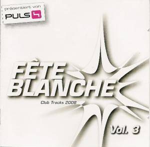 Cover - Klaas: Fête Blanche Vol. 3 - Club Tracks 2008