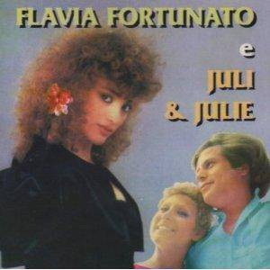 Cover - Juli & Julie: Flavia Fortunato E Juli & Julie