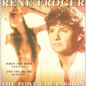 Cover - René Froger: Power Of Passion, The