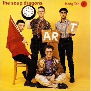 Cover - Soup Dragons, The: Hang-Ten!