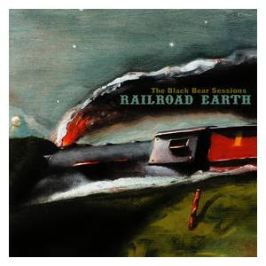 Cover - Railroad Earth: Black Bear Sessions, The