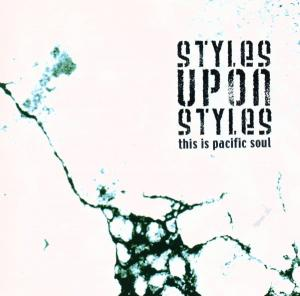 Cover - Various Artists/Sampler: Styles Upon Styles - This Is Pacific Soul