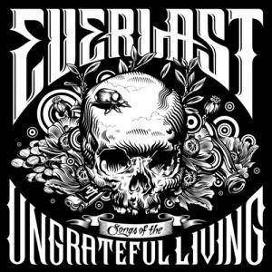 Cover - Everlast: Songs Of The Ungrateful Living