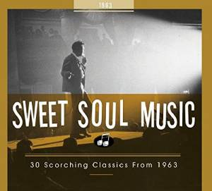 Cover - Garnet Mimms & The Enchanters: Sweet Soul Music - 30 Scorching Classics From 1963