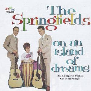 Cover - Springfields, The: On An Island Of Dreams