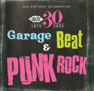 Cover - Tall Boys: Ace 30th Birthday Celebration - Garage, Beat And Punk Rock