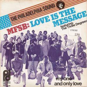 Cover - MFSB Feat. The Three Degrees: Love Is The Message