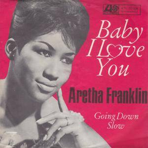Cover - Aretha Franklin: Baby I Love You
