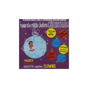 "Cover - Huey ""Piano"" Smith & His Clowns: 'twas The Night Before Christmas"