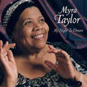 Cover - Myra Taylor: My Night To Dream