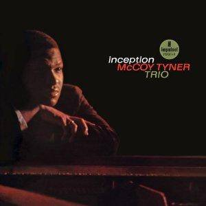 McCoy Tyner Trio: Inception - Cover