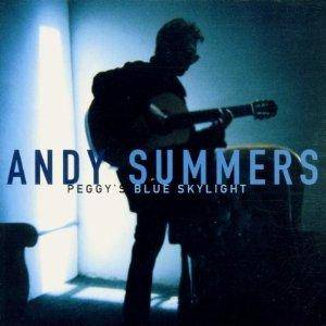 Cover - Andy Summers: Peggy's Blue Skylight