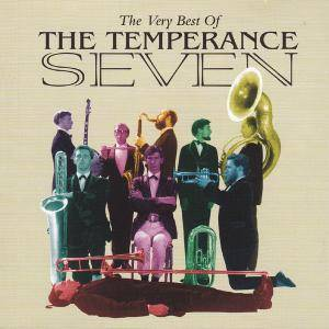 Cover - Temperance Seven, The: Very Best Of The Temperance Seven, The