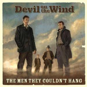 Cover - Men They Couldn't Hang, The: Devil On The Wind