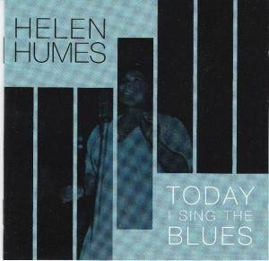 Cover - Helen Humes: Today I Sing The Blues