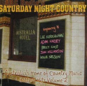 Cover - Notorious Cherry Bombs, The: ABC Radio's Saturday Night Country: Hottest Hits Volume 2