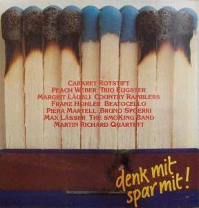 Cover - Smoking Band, The: Denk Mit - Spar Mit!