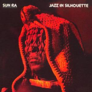 Cover - Sun Ra: Jazz In Silhouette