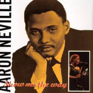 Cover - Aaron Neville: Show Me The Way