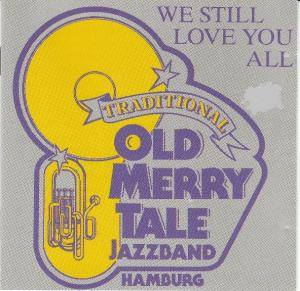 Cover - Old Merry Tale Jazz Band: We Still Love You All