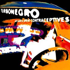 Cover - Turbonegro: Hot Cars And Spent Contraceptives