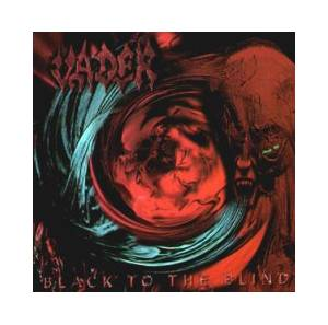 Vader: Black To The Blind / The Darkest Age - Live '93 - Cover