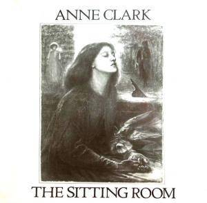Anne Clark: The Sitting Room (LP) - Bild 1