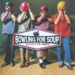 Cover - Bowling For Soup: Let's Do It For Johnny!!