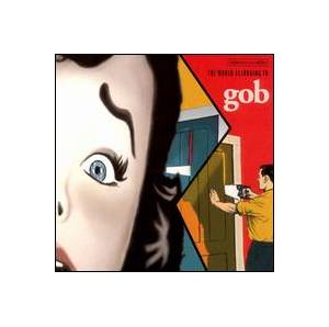 Cover - Gob: World According To Gob, The