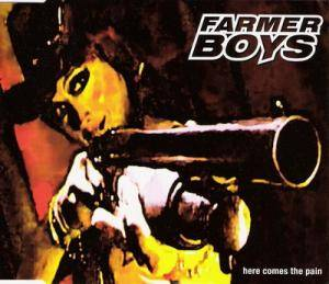 Cover - Farmer Boys: Here Comes The Pain