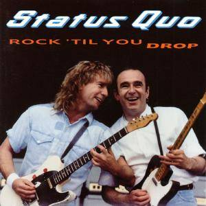 Status Quo: Rock 'til You Drop - Cover