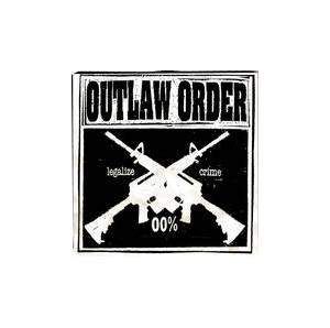 Outlaw Order: Legalize Crime - Cover