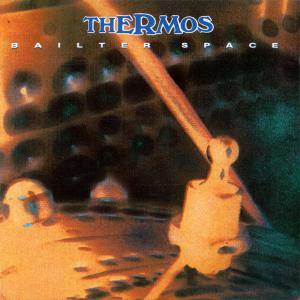 Cover - Bailter Space: Thermos