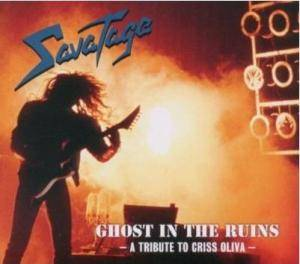 Savatage: Ghost In The Ruins - A Tribute To Criss Oliva (CD) - Bild 1