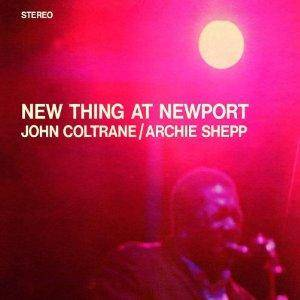 John Coltrane: New Thing At Newport - Cover