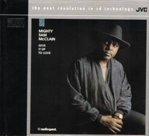 Cover - Mighty Sam McClain: Give It Up To Love