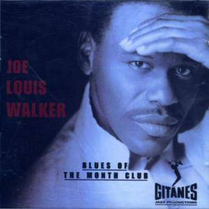 Cover - Joe Louis Walker: Blues Of The Month Club