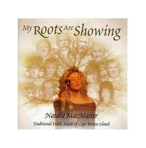 Cover - Natalie MacMaster: My Roots Are Showing