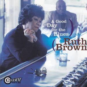 Ruth Brown: Good Day For The Blues, A - Cover