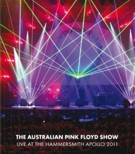The Australian Pink Floyd Show: Live At The Hammersmith Apollo 2011 - Cover