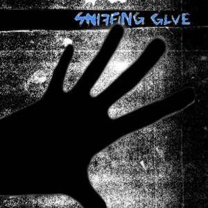 Sniffing Glue: Sniffing Glue - Cover