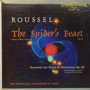 Cover - Albert Roussel: Spider's Feast Op. 17 - Piano Concerto Op. 36, The