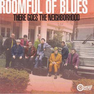 Cover - Roomful Of Blues: There Goes The Neighborhood