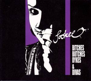 Sookee: Bitches Butches Dykes & Divas - Cover