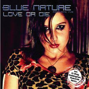 Blue Nature: Love Or Die - Cover