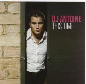 Cover - DJ Antoine: This Time