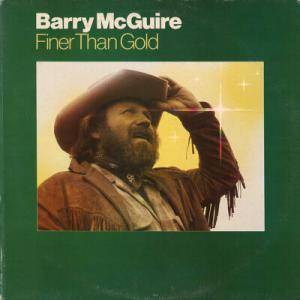 Cover - Barry McGuire: Finer Than Gold
