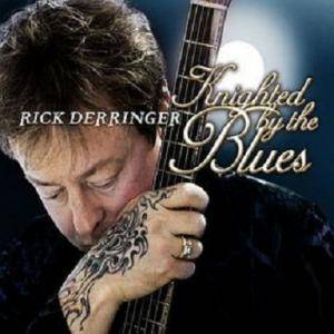 Rick Derringer: Knighted By The Blues - Cover