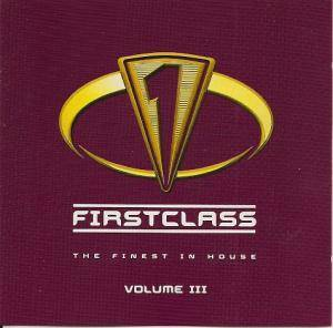 Cover - Sound De-Zign: Firstclass - The Finest In House Vol. 3