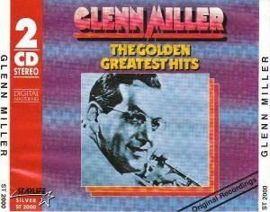 Glenn Miller: Golden Greatest Hits, The - Cover
